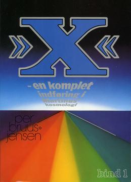 Bild på »X« : en komplet indføring i Martinus Kosmologi, 1 av 4