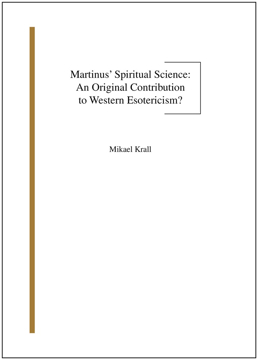 Bild på Martinus' spiritual science : an original contribution to western esotericism?